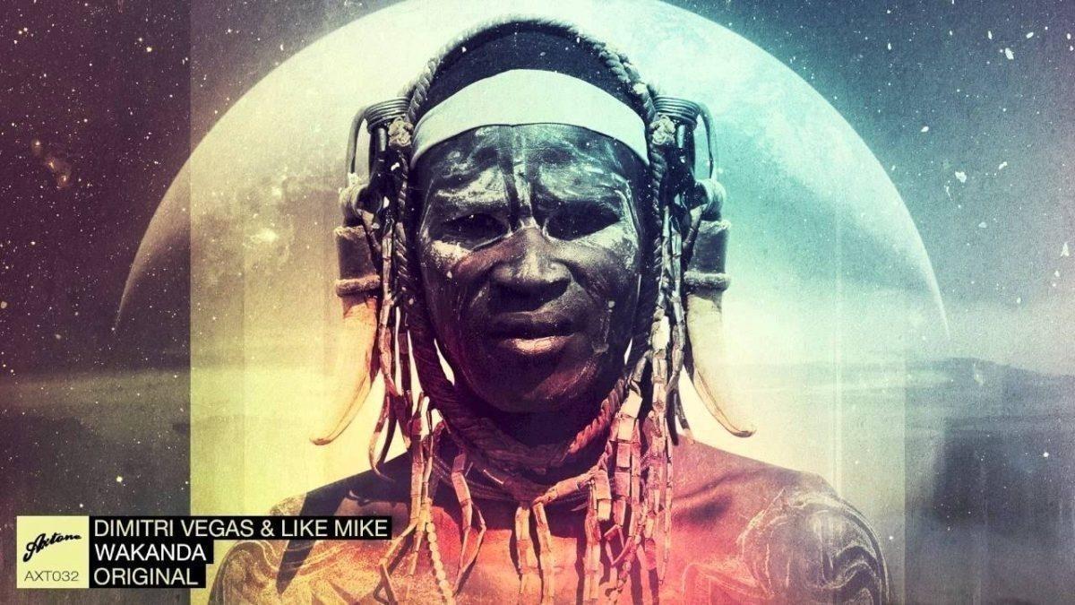 """Dimitri Vegas & Like Mike – """"Wakanda"""""""